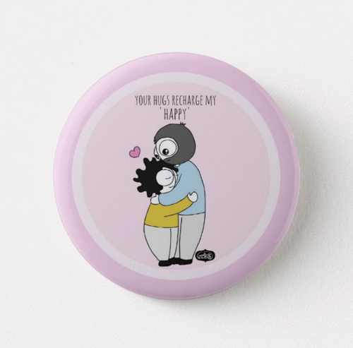 Your Hugs Recharge My Happy Pin Badge - MyDoodlesAteMe