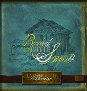Buried in the Snow Lamplighter Theatre Audio CD