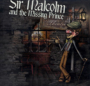 Sir Malcolm and the Missing Prince Lamplighter Theatre Audio CD