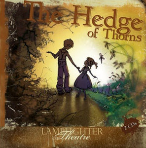 Lamplighter Theatre: The Hedge of Thorns