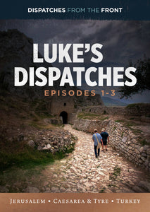 Luke's Dispatches Collection 1-4: Jerusalem, Caesarea & Tyre, Turkey, Radical Rescue Work