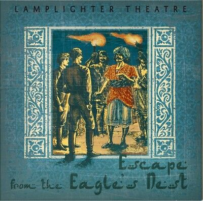 Escape From the Eagle's Nest Lamplighter Theatre Audio CD