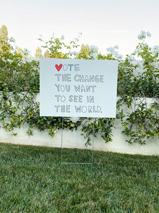 Vote The Change Sign