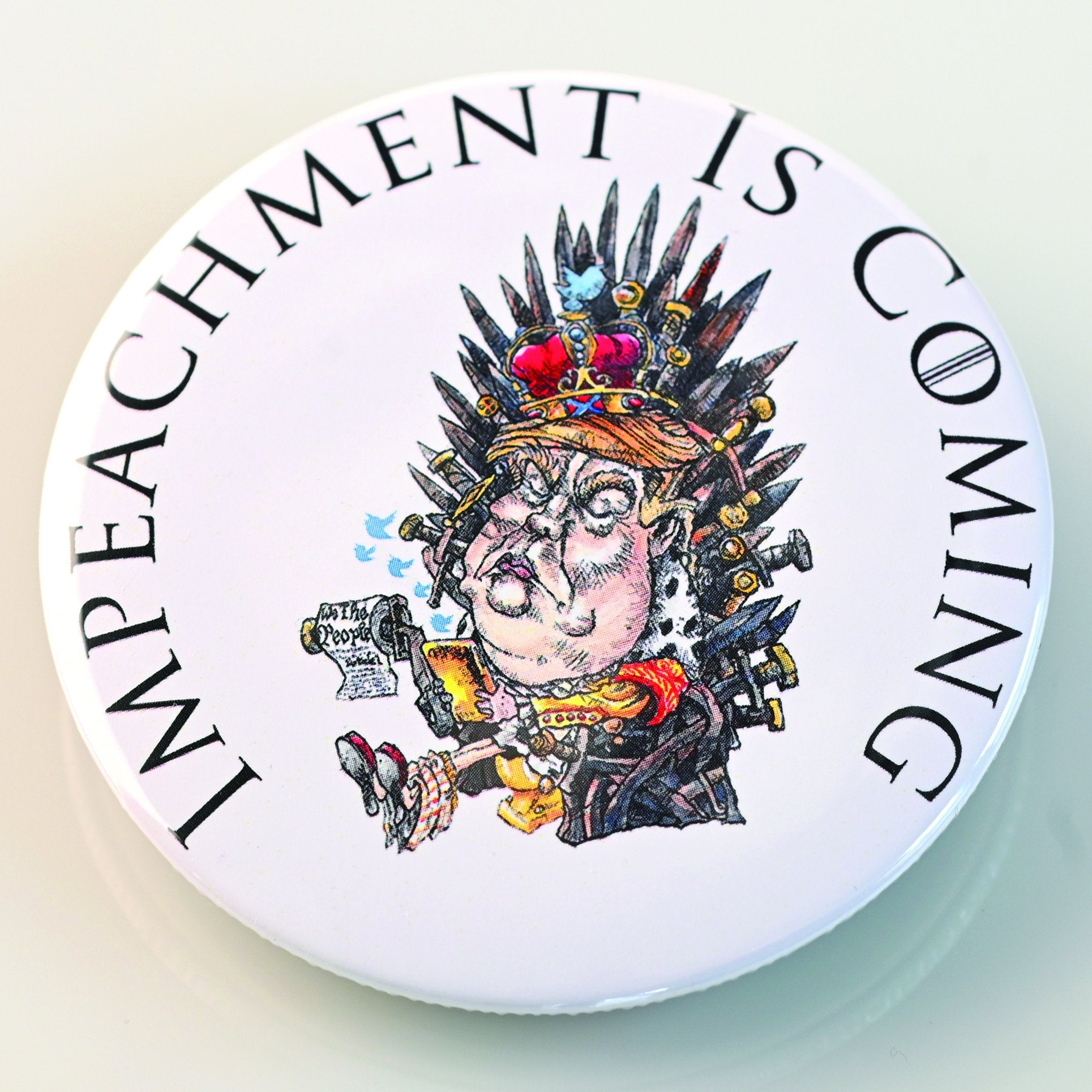IMPEACHMENT IS COMING  BUTTON - PLAYING POLITICS