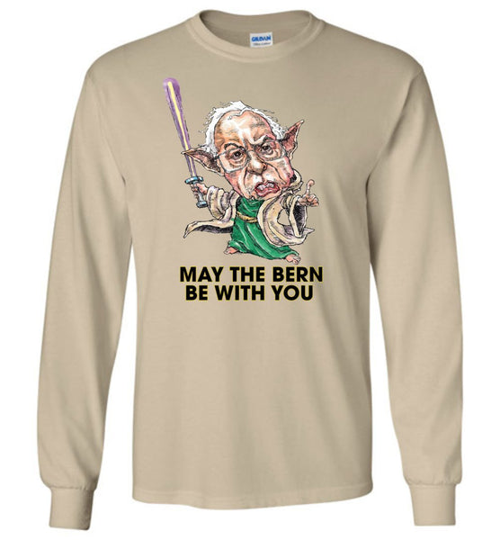 MAY THE BERN BE WITH YOU LONG SLEEVE TEE - PLAYING POLITICS