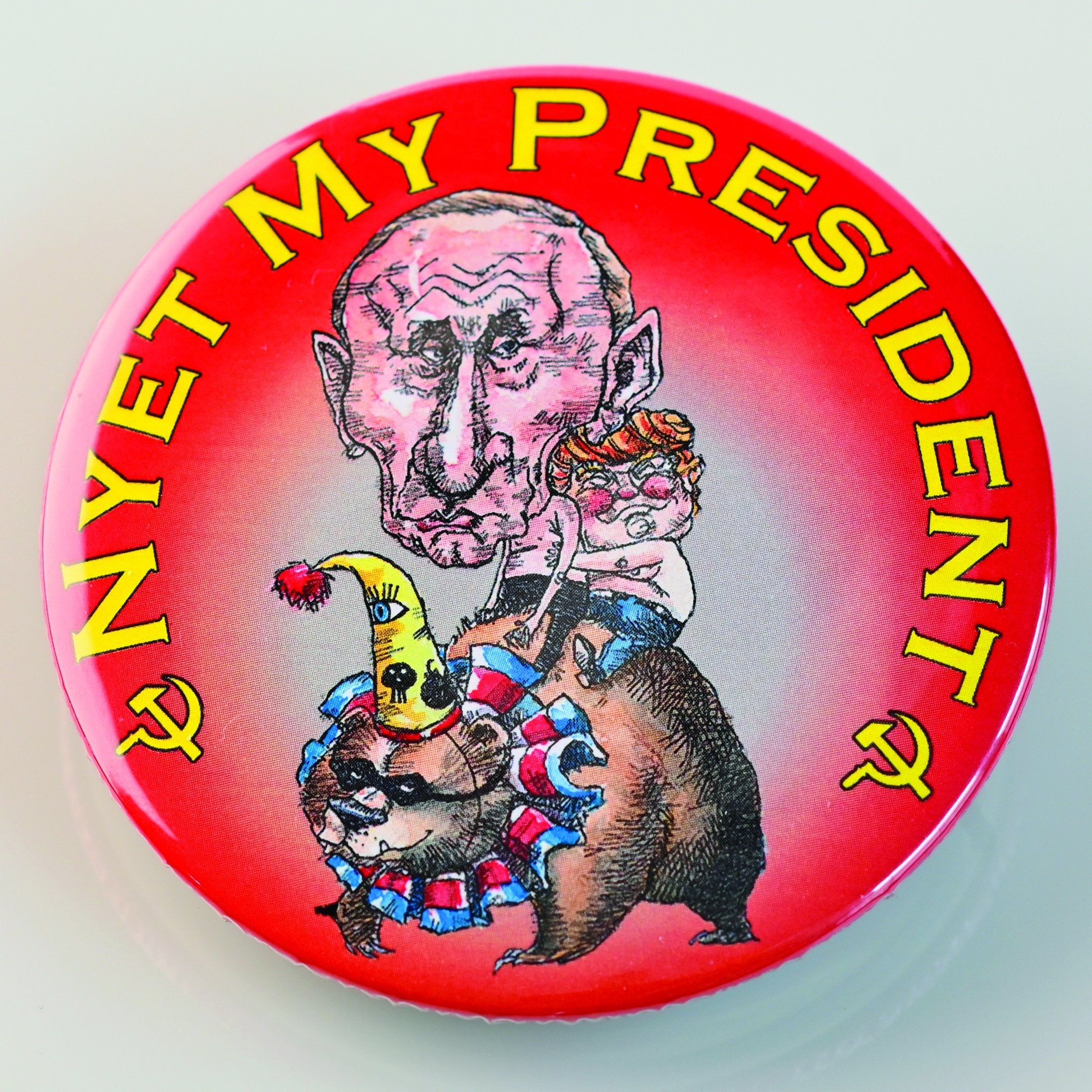 NYET MY PRESIDENT BUTTON-BUTTON-PLAYING POLITICS