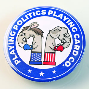 PLAYING POLITICS BUTTON-BUTTON-PLAYING POLITICS