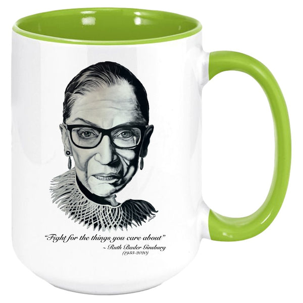 "RBG ""FIGHT FOR THE THINGS YOU CARE ABOUT"" COFFEE MUG-COFFEE MUG-PLAYING POLITICS"