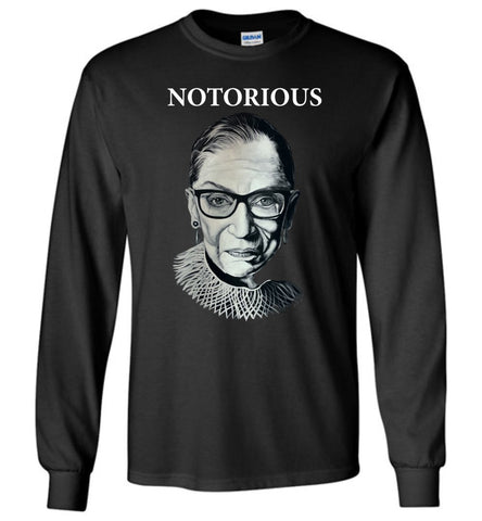 "RBG ""NOTORIOUS"" LONG SLEEVE TEE-LONG SLEEVED TEE-PLAYING POLITICS"