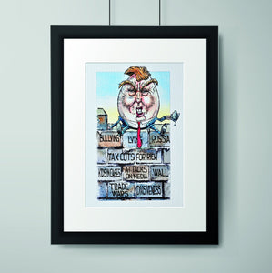 TRUMPTY DUMPTY-PRINT-PLAYING POLITICS