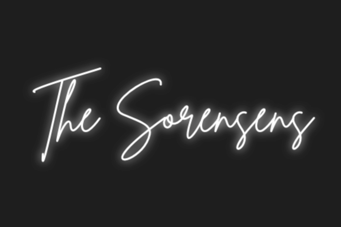 "Custom ""The Sorenses"" Neon Sign"