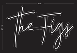 "Custom ""The Figs"" Neon Sign For Lidia Ayon"