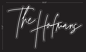 "Custom ""The Hofmans"" Neon Sign For Courtney Hofman"