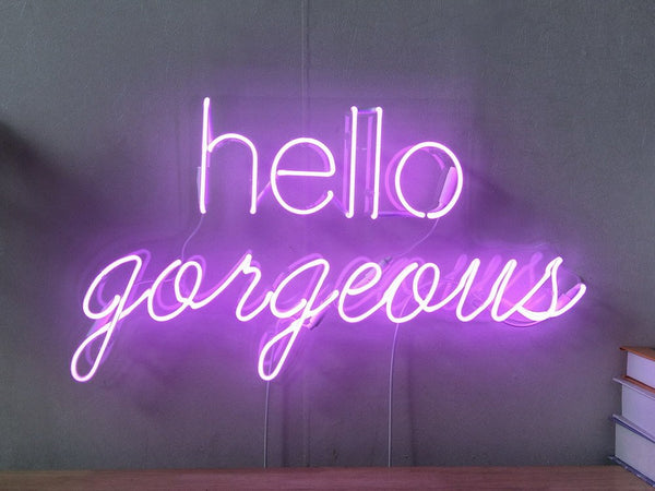 Hello Gorgeous | Classic Neon Sign