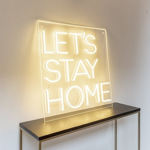 lets stay home neon sign