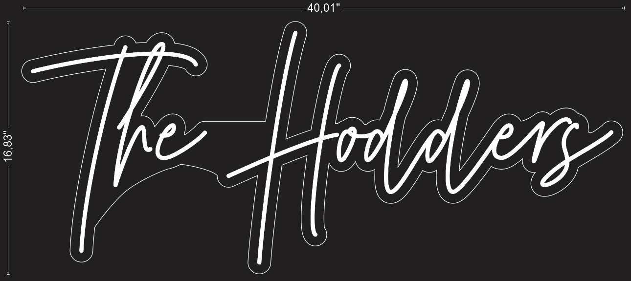 "Custom ""The Hodders"" Neon Sign"