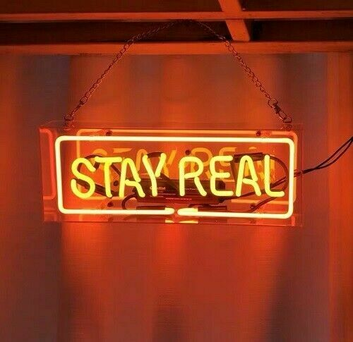 stay real box neon sign