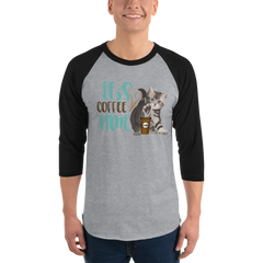 It's Coffee Time015 Tultex 245 Unisex Fine Jersey Raglan Tee w/ Tear Away Label