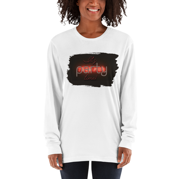 It's Party Time! Women Long Sleeve Shirts
