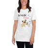 It's Break Time007 Gildan 64000 Unisex Softstyle T-Shirt with Tear Away Label