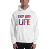 Explore Life003 Gildan 18500 Unisex Heavy Blend Hooded Sweatshirt