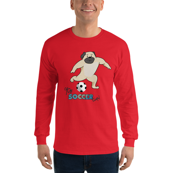 It's Soccer Time01 Gildan 2400 Ultra Cotton Long Sleeve T-Shirt