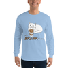 It's Break Time002 Gildan 2400 Ultra Cotton Long Sleeve T-Shirt