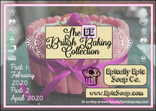 Load image into Gallery viewer, Pick a Bonus Balm from the British Baking Collection Part 2! Choose from 3 Flavors