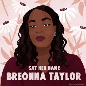 SAY HER NAME: #BreonnaTaylor