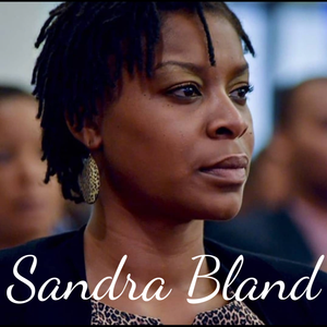 SAY HER NAME: #SandraBland