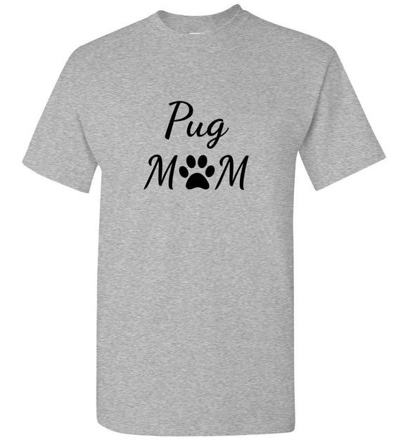 Pug Mom Paw Print Unisex Adult Tee Tshirt T-shirt black text
