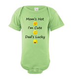 Mom's Hot, I'm Cute, Dad's Lucky Short Sleeve Baby Bodysuit Romper Jumper