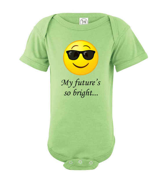 My Future's So Bright... Short Sleeve Baby Bodysuit Romper Jumper - Shades Emoji - Order by 12/10 for Christmas