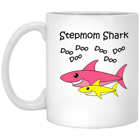 Stepmom Shark - Baby Shark Song Family - 11 oz. White Mug