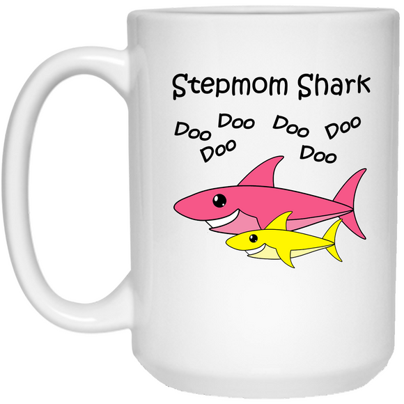 Stepmom Shark - Baby Shark Song Family - 15 oz. White Mug