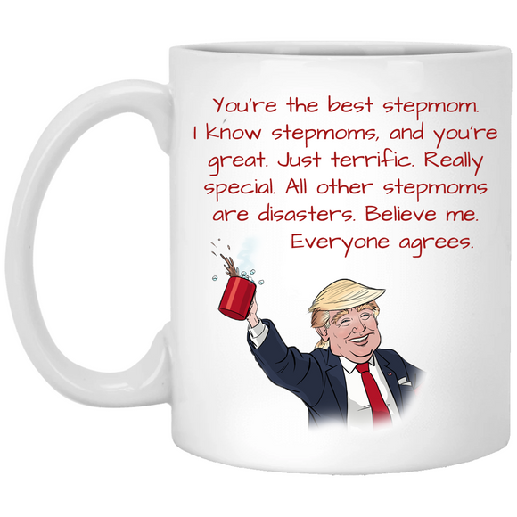 Funny Donald Trump Best Great Stepmom 11 oz. White Gift Coffee Mug