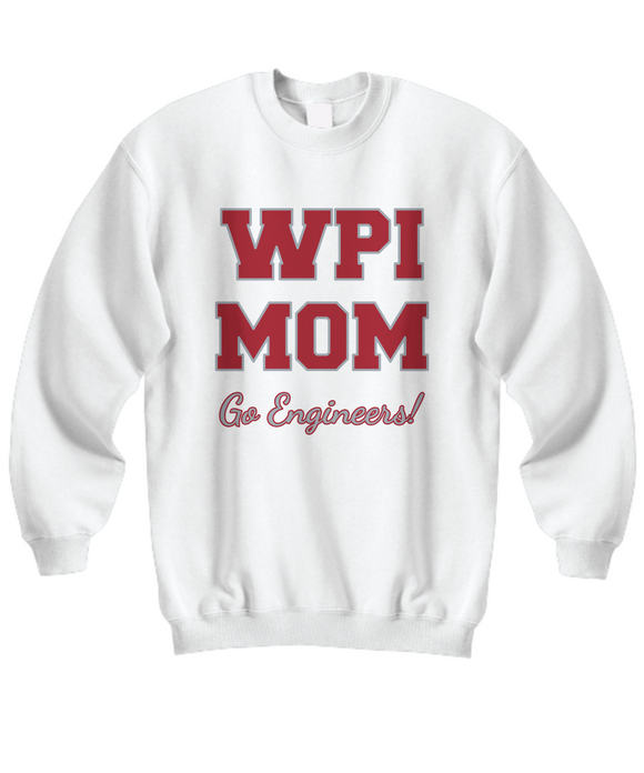 WPI Mom Go Engineers Sweatshirt - Worcester Polytechnic Institute