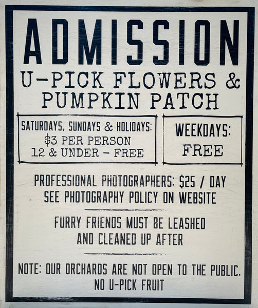 Rendleman Orchards Admission Policy for U-Pick Flowers and Pumpkin Patch