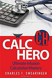 Calc Hero: Ultimate Infusion Calculation Mastery