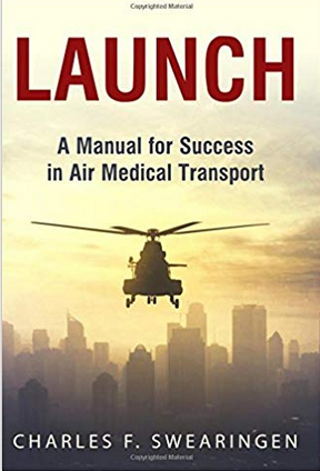 Launch: A Manual for Success in Air Medical Transport