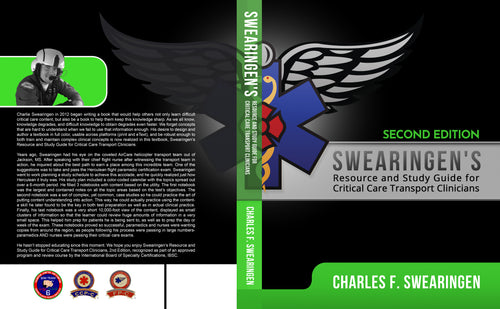 2nd Ed.; Swearingen's Resource and Study Guide for Critical Care Transport Clinicians