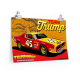 The Donald Trump Number 45 Nascar Racing Trump Team Trumpmania Poster
