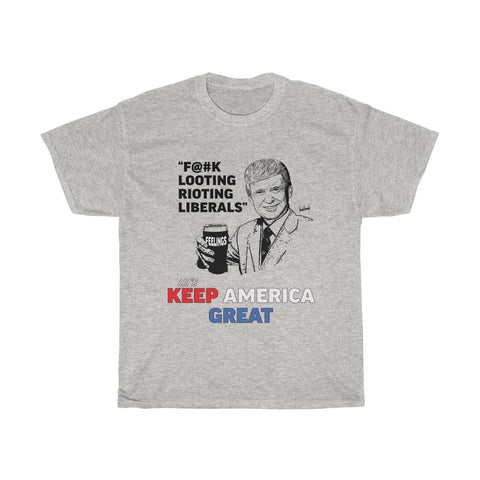 F@#K Looting Rioting Liberals Let's Keep America Great Trump KAG T-shirt