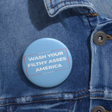 Wash Your Filthy Asses America Funny Nick Di Paolo Button