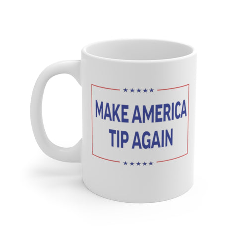 Make America Tip Again Bartenders For Trump Mug