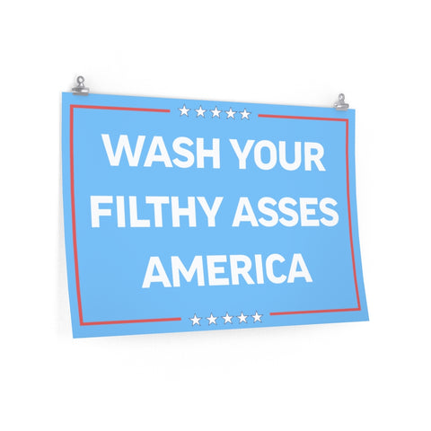 Wash Your Filthy Asses America Nick Di Paolo Podcast Poster