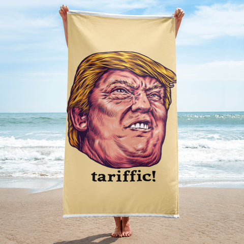 "Tariffic ""Terrific"" Funny Trump Face Political Humor Trade Parody Beach Towel"