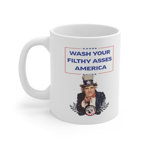 Wash Your Filthy Asses America Nick Di Paolo Is Uncle Sam 11oz Mug