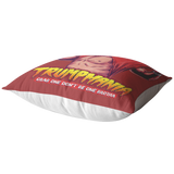 Trumpmania Funny Donald Trump Hulk Hogan Parody Pillow