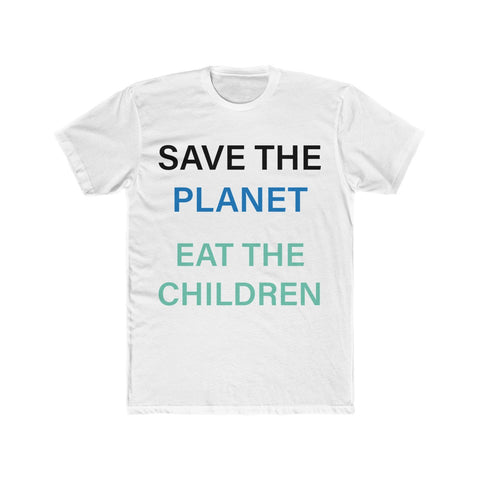Save The Planet Eat The Children AOC Green New Deal Parody Tee